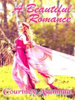 A Beautiful Romance