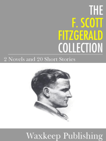 The F. Scott Fitzgerald Collection: 2 Novels and 20 Short Stories