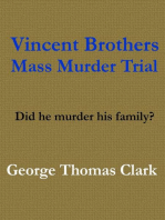 Vincent Brothers Mass Murder Trial