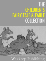 The Childrens Fairy Tale and Fable Collection