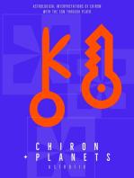 Chiron + Planets