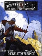 Schwert und Schild – Sir Morgan, der Löwenritter Band 24