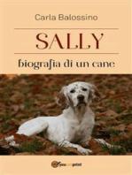Sally biografia di un cane