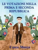 Le votazioni nella prima e seconda Repubblica.