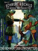 Schwert und Schild – Sir Morgan, der Löwenritter Band 27