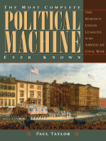 The Most Complete Political Machine Ever Known