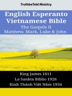 English Esperanto Vietnamese Bible - The Gospels II - Matthew, Mark, Luke & John