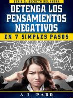 Detenga los Pensamientos Negativos en 7 Simples Pasos