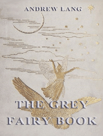 The Grey Fairy Book: [Illustrated Edition]