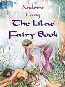 The Lilac Fairy Book: [Illustrated Edition]