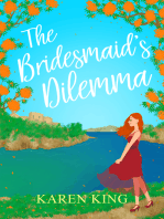 The Bridesmaid's Dilemma