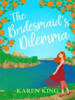 The Bridesmaid's Dilemma
