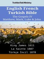 English French Turkish Bible - The Gospels IV - Matthew, Mark, Luke & John