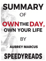 Summary of Own the Day, Own Your Life by Aubrey Marcus