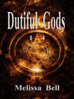 Dutiful Gods