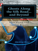 Ghosts Along the Silk Road...and Beyond