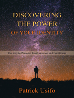 Discovering the Power of Your Identity