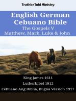 English German Cebuano Bible - The Gospels V - Matthew, Mark, Luke & John