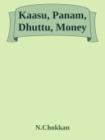 Kaasu, Panam, Dhuttu, Money
