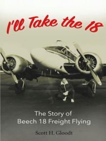 I'll Take the 18: The Story of Beech 18 Freight Flying