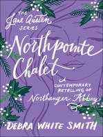 Northpointe Chalet (The Jane Austen Series)