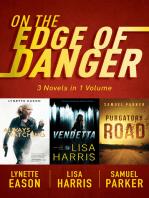 On the Edge of Danger