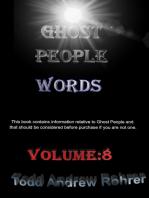 Ghost People Words Volume:8