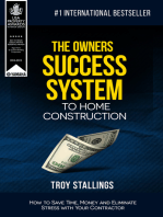 The Owners Success System to Home Construction
