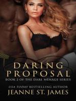 Daring Proposal: The Dare Ménage Series, #2