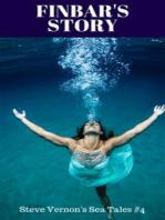 Finbar's Story (Steve Vernon's Sea Tales, #4)