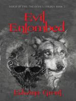 Evil Entombed