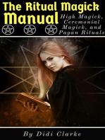 The Ritual Magick Manual