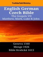 English German Czech Bible - The Gospels VII - Matthew, Mark, Luke & John