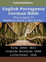 English Portuguese German Bible - The Gospels IV - Matthew, Mark, Luke & John