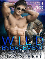 Wild Engagement