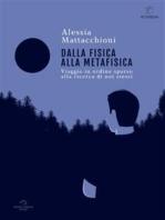 Dalla Fisica Alla Metafisica