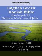 English Greek Danish Bible - The Gospels III - Matthew, Mark, Luke & John