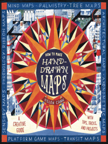 How to Make Hand-Drawn Maps: A Creative Guide with Tips, Tricks, and Projects