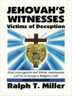 Jehovah's Witnesses: Victims Of Deception