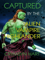 Captured by the Alien, Vampire, Highlander