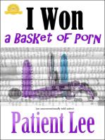 I Won a Basket of Porn