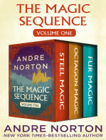 The Magic Sequence Volume One: Steel Magic, Octagon Magic, and Fur Magic