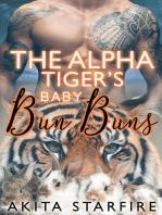 The Alpha Tiger's Baby Bun Buns