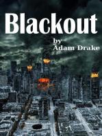Blackout - A Terrifying Dystopian Thriller