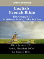 English French Bible - The Gospels IV - Matthew, Mark, Luke & John