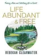 Life Abundant & Free