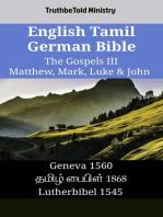 English Tamil German Bible - The Gospels III - Matthew, Mark, Luke & John