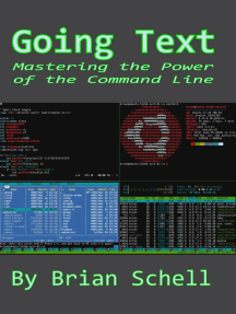 Going Text: Mastering the Command Line