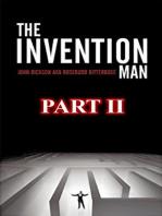 Invention Man Part 2
