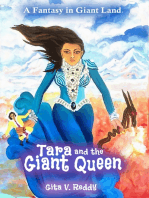 Tara and the Giant Queen
